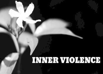 Inner Violence