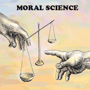 Moral Science- Today's most important subject