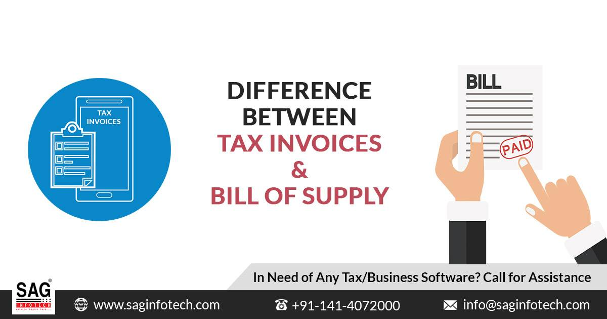 Know The Difference Between Tax Invoices And Bill Of Supply- Nature And Area Of Use