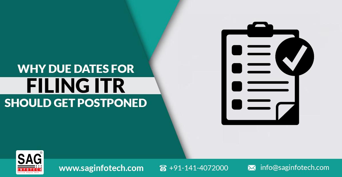Five Reason For Filing ITR Returns Due Dates Postponement