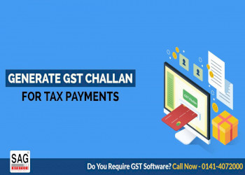 Easy Steps to Quickly Generate a GST Challan for Tax Payments