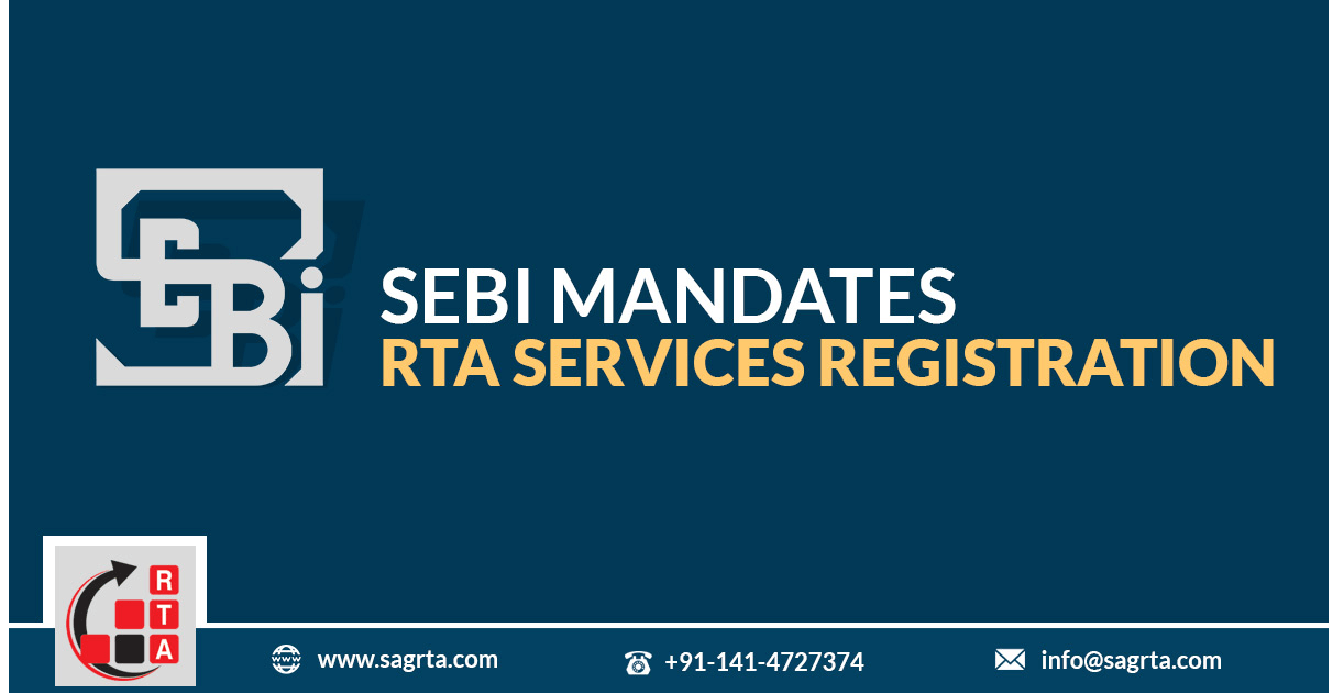 SEBI Mandates RTA Services Registration