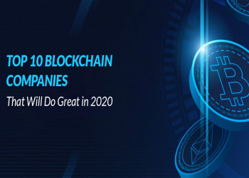 Top 10 Blockchain Companies That Will Do Great in 2020