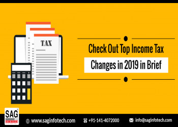 Check Out Top Income Tax Changes in 2019 in Brief