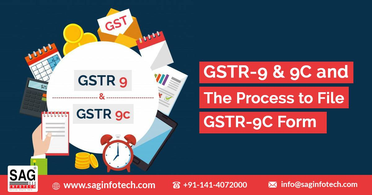 Briefing on GSTR-9 & 9C and The Process to File GSTR-9C Form