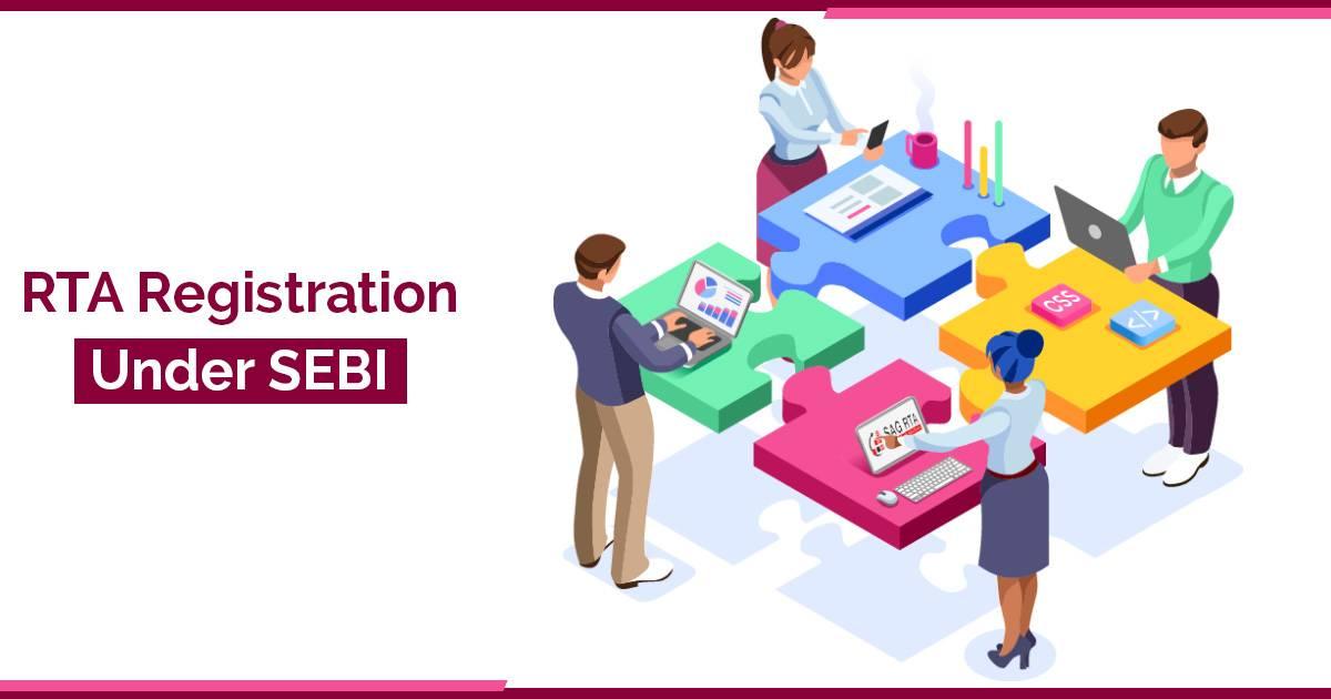 SEBI Regulations For Registered Transfer Agent Registration
