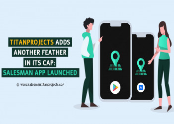TitanProjects Adds Another Feather In Its Cap: Salesman App Launched