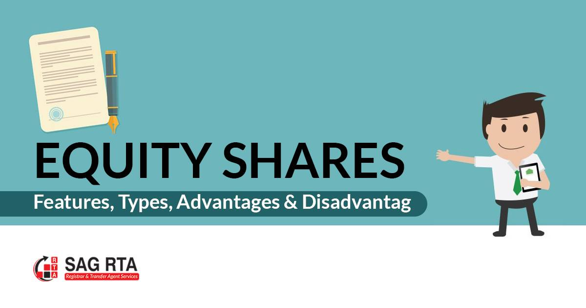 Equity Shares – Features, Types, Advantages & Disadvantages