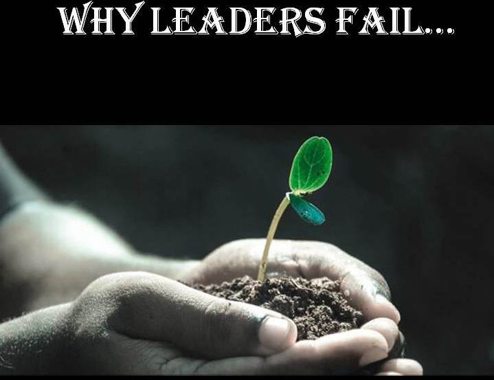 Why Leaders Fails…