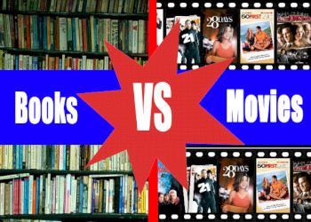 Is Reading the Book Better than Watching the Movie Based on it?